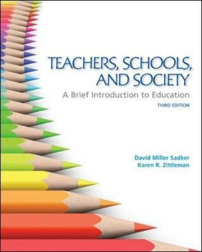Pdf Teaching Teachers, Schools, and Society:  A Brief Introduction to Education