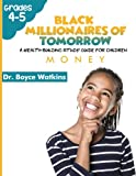 The Black Millionaires of Tomorrow: A Wealth-Building Study Guide for Children (Grades 4th - 5th): Money (Volume 4)