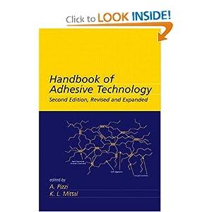 Handbook of Adhesive Technology A. Pizzi, K.L. Mittal