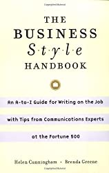 The Business Style Handbook: An A-to-Z Guide for Writing on the Job with Tips from Communications Experts at the Fortune 500