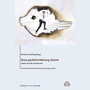 Stress, psychische Belastung, Burnout Hörbuch