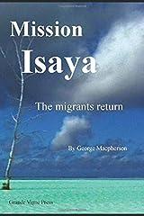 Mission Isaya: The Migrants Return Paperback