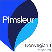 Pimsleur Norwegian Level 1 Lessons 11-15: Learn to Speak and Understand Norwegian with Pimsleur Language Programs Audiobook by  Pimsleur Narrated by  Pimsleur