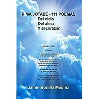 RIMA JOTABÉ - 111 POEMAS Del Cielo