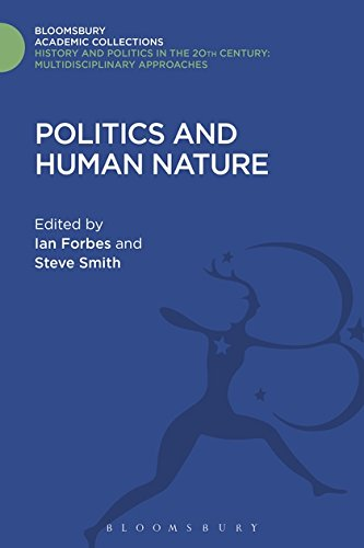 Politics and Human Nature (History and Politics in the 20th Century: Bloomsbury Academic)