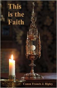 Book This Is the Faith