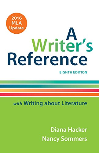 Writer's Reference with Writing About Literature with 2016 MLA Update