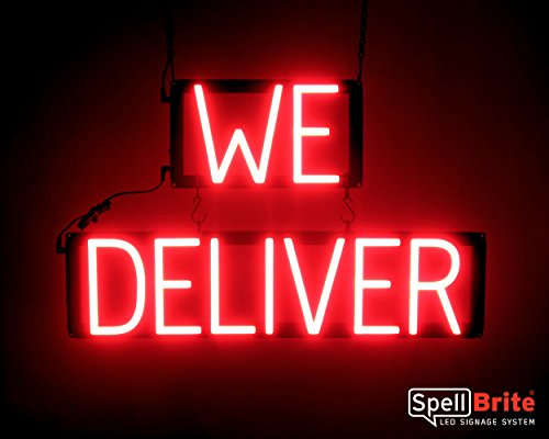 - SpellBrite Ultra-Bright WE DELIVER Sign Neon-LED Sign (Neon look, LED performance)