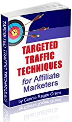 Targeted Traffic Techniques for Affiliate Marketers