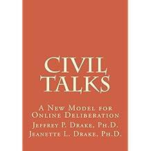 Civil Talks: A New Model for Online Deliberation