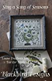 Loose Feathers - Sing A Song of Seasons Cross Stitch Chart and Free Embellishment
