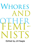 Whores and Other Feminists