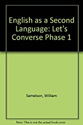 English As a Second Language: Phase 1