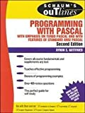 Schaum's Outline of Theory and Problems of Programming With Pascal (Schaum's Outline Series in Computers) by Byron S. Gottfried (1985-01-01)