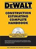 img - for Adam Ding: Dewalt Construction Estimating Complete Handbook (Paperback); 2009 Edition book / textbook / text book
