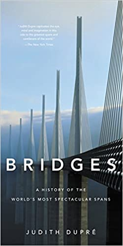 ,,TOP,, Bridges: A History Of The World's Most Spectacular Spans. Casco datos Lexus Chisholm Physics please