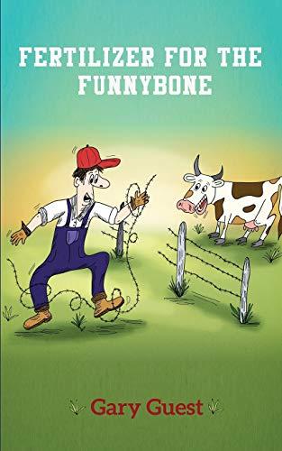 (Fertilizer for the Funnybone)