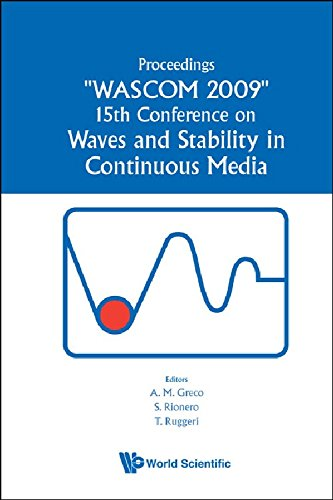 Waves and Stability in Continuous Media: Proceedings of the 15th Conference on WASCOM 2009