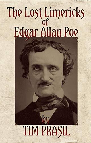 (The Lost Limericks of Edgar Allan Poe)