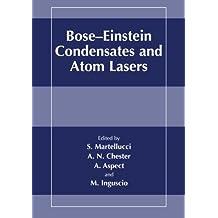 Bose-Einstein Condensates and Atom Lasers