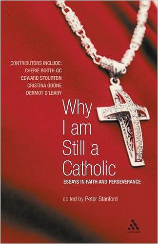 why i am still a catholic essays in faith and perseverance  why i am still a catholic essays in faith and perseverance amazon co uk peter stanford 9780826491459 books
