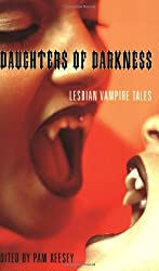 Daughters of Darkness: Lesbian Vampire Tales