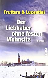 Der Liebhaber ohne festen Wohnsitz: Roman