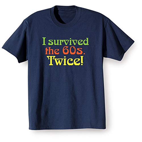 (WHAT ON EARTH Unisex I Survived The 60s Twice T-Shirt Top - Navy Blue Tee -)