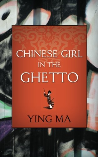 Chinese Girl in the Ghetto - Mas Y