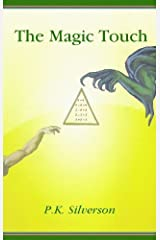 The Magic Touch (The Magic Triangle - Book 3 of the Trilogy) Kindle Edition