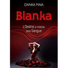 Blanka - O Destino A Marcou Pelo Sangue
