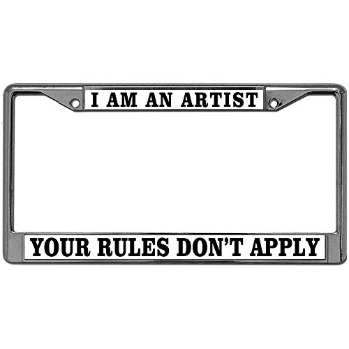GND Custom License Plate Frame,Black License Plate Frame 2 Hole I AM an Artist Your Rules Don't Apply License Plate Frame Includes Stainless Steel Screws Fasteners and - Plates License Rule