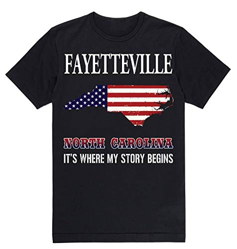Independence Day Shirt - Fayetteville North Carolina NC It's Where My Story Begins Black