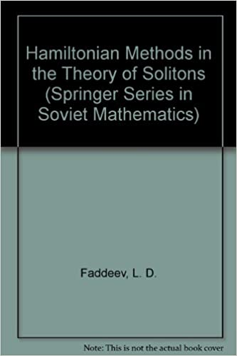 Hamiltonian Methods in the Theory of Solitons (Springer Series in Soviet Mathematics)