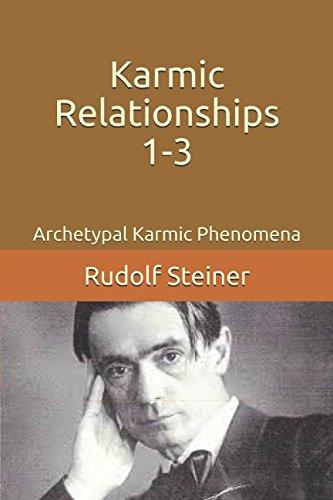 Karmic Relationships 1-3: Archetypal Karmic Phenomena