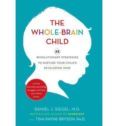 The Whole-Brain Child: 1st edition(fırst edition)by book sellers