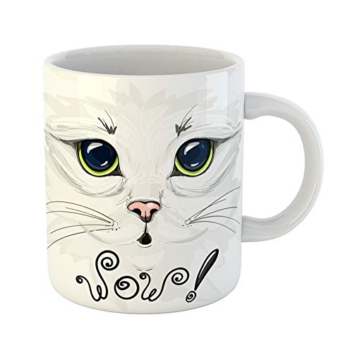 Emvency Coffee Tea Mug Gift 11 Ounces Funny Ceramic Nose of Beautiful White Cat Big Eyes the Lettering Wow Cute Gifts For Family Friends Coworkers Boss Mug ()