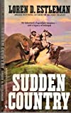 Sudden Country, Loren D. Estleman, 0553299336