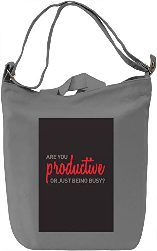 Productive or busy? Borsa Giornaliera Canvas Canvas Day Bag| 100% Premium Cotton Canvas| DTG Printing|