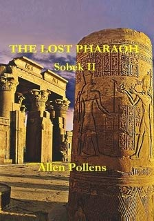 Book: The Lost Pharaoh - Sobek II by Allen Pollens