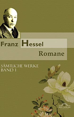 Franz Hessel: Romane (German Edition)