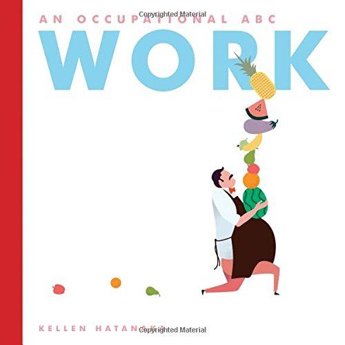 Work: An Occupational ABC