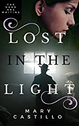 Lost in the Light: A modern gothic paranormal mystery (The Dori O. Paranormal Mystery Series Book 1)