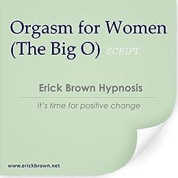 Big o orgasm