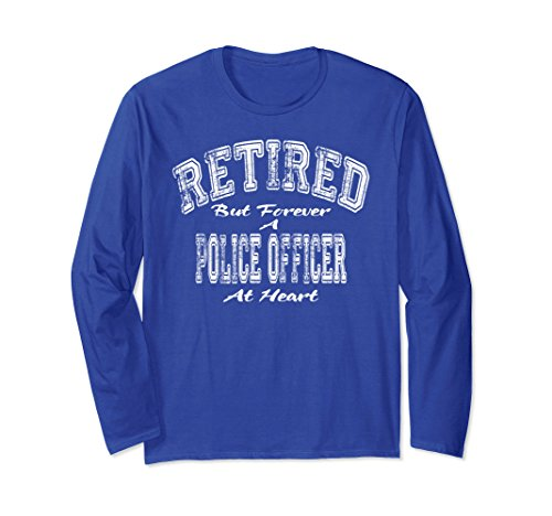 Unisex Gifts For Retired Police Officer- Retirement T Shirt Small Royal Blue