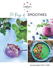 30 Days of Smoothies: The Gentlest Cleanse, Healthy for the Whole Family