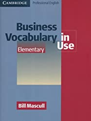 Business Vocabulary in Use: Elementary (Professional English in Use)