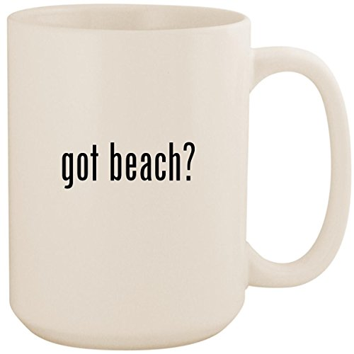 got beach? - White 15oz Ceramic Coffee Mug Cup (Sc Umbrella Myrtle Beach Beach)