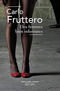 Des femmes bien informées, Fruttero, Carlo