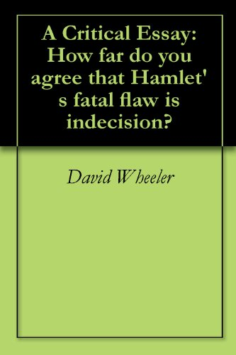 Experience That Changed My Life Essay Hamlet  A Critical Essay How Far Do You Agree That Hamlets Fatal Flaw Is Jesus Christ Essay also Family Essay Topics Amazoncom Hamlet  A Critical Essay How Far Do You Agree That  One Essay
